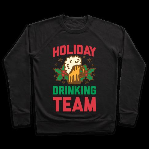 Holiday Drinking Team Pullover
