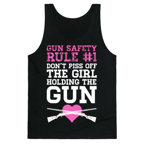 Gun Safety Rule #1 Tank Top