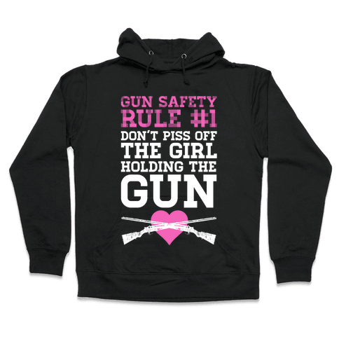 Gun Safety Rule #1 Hooded Sweatshirt