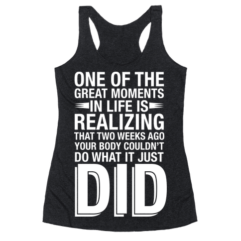Realizing Great Moments Racerback Tank Top