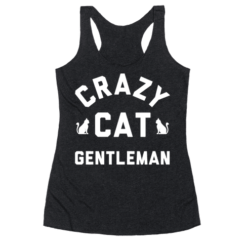Crazy Cat Gentleman Racerback Tank Top