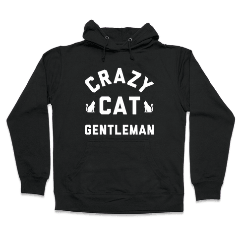 Crazy Cat Gentleman Hooded Sweatshirt