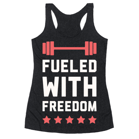 Fueled With Freedom Racerback Tank Top