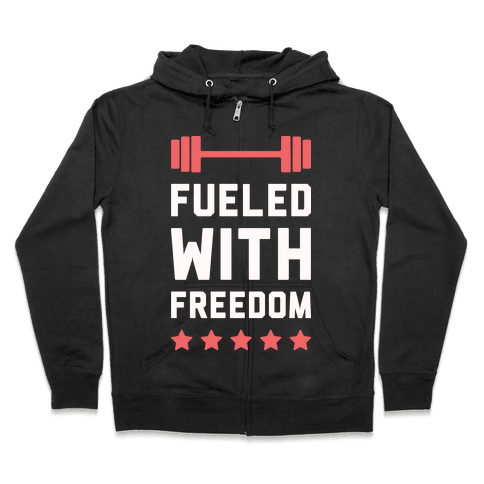 Fueled With Freedom Zip Hoodie