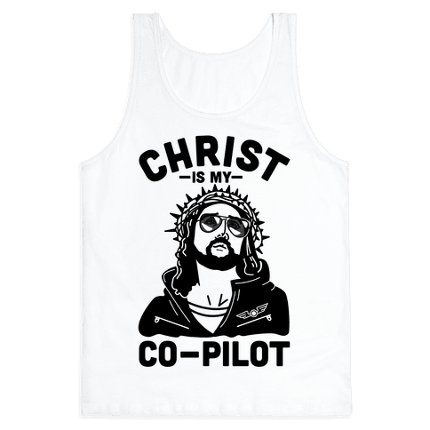 Christ is My Co-Pilot Tank Top