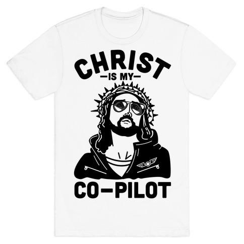 Christ is My Co-Pilot T-Shirt