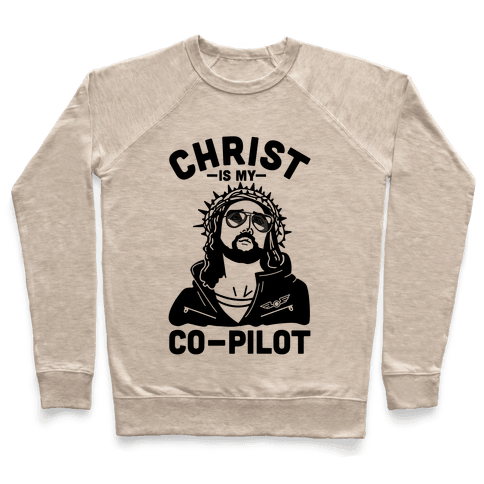 Christ is My Co-Pilot Pullover