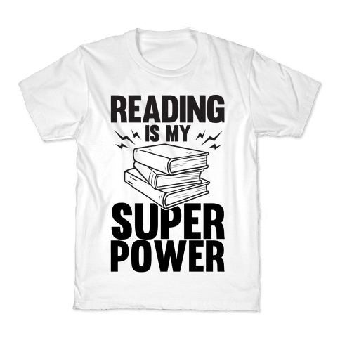Reading Is My Super Power Kids T-Shirt