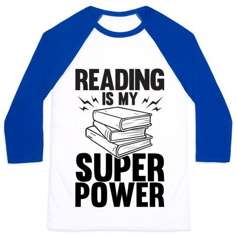 Reading Is My Super Power Baseball Tee