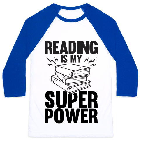 Reading Is My Super Power Baseball Tee