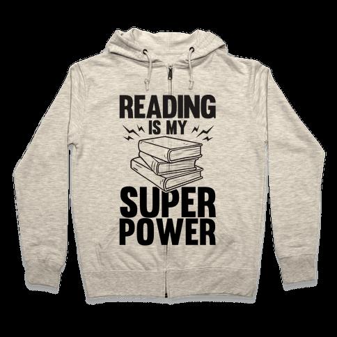 Reading Is My Super Power Zip Hoodie