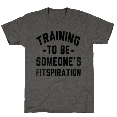 Training to be Someone's Fitspiration