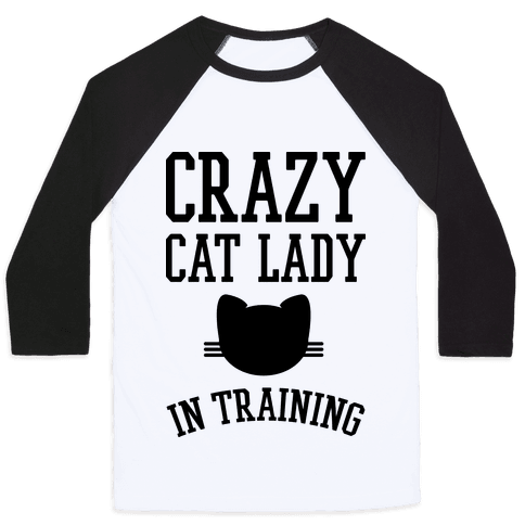 Crazy Cat Lady In Training Baseball Tee
