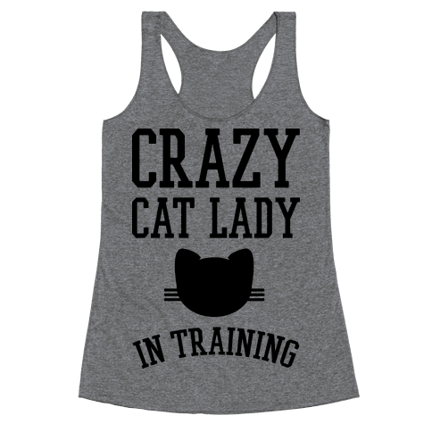Crazy Cat Lady In Training Racerback Tank Top