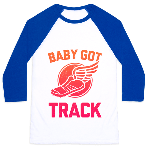 Baby Got Track Baseball Tee