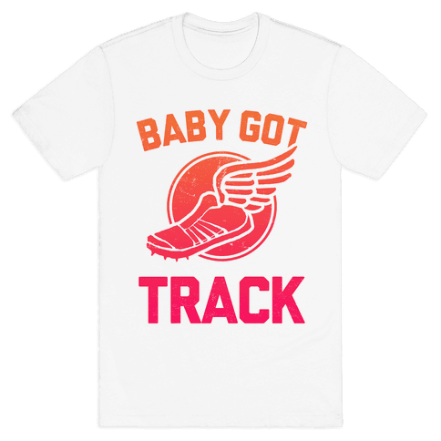 Baby Got Track Mens T-Shirt