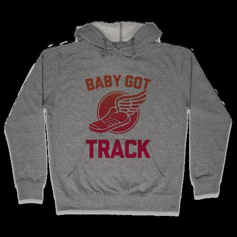 Baby Got Track Hooded Sweatshirt