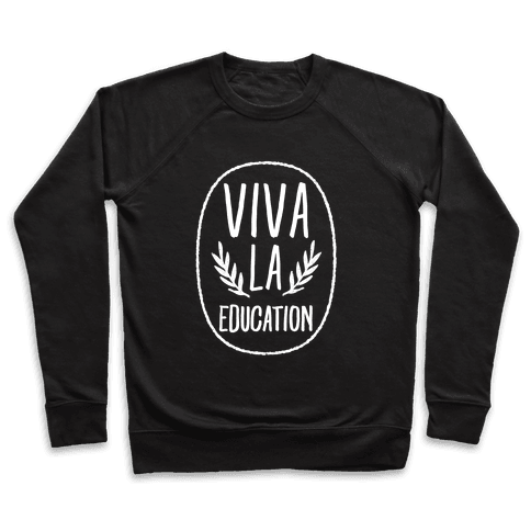 Viva La Education Pullover
