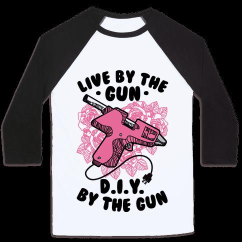 Live By the Gun DIY By the Gun