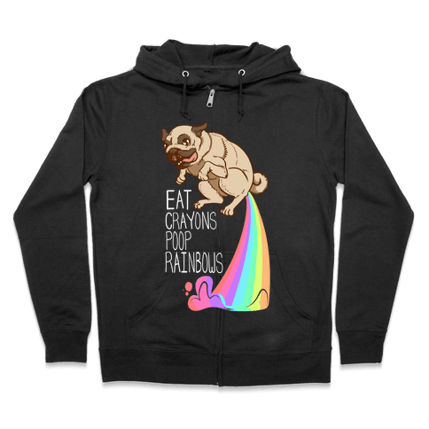 Eat Crayons, Poop Rainbows Zip Hoodie