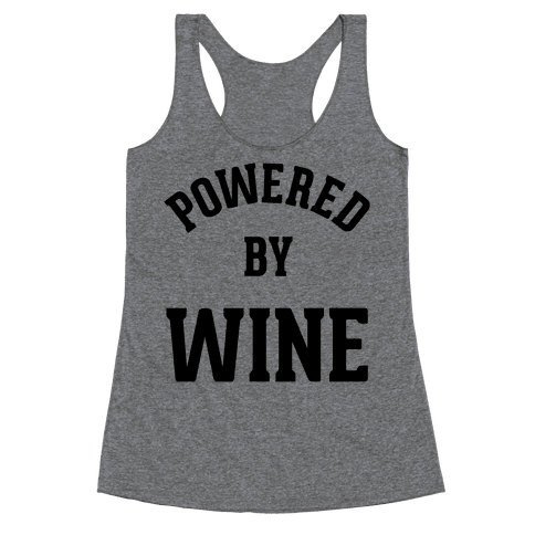 Powered By Wine Racerback Tank Top