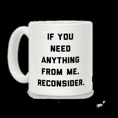 Reconsider Coffee Mug