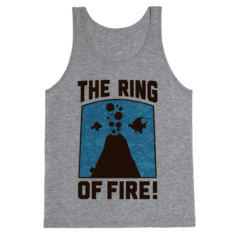 The Ring of Fire Tank Top