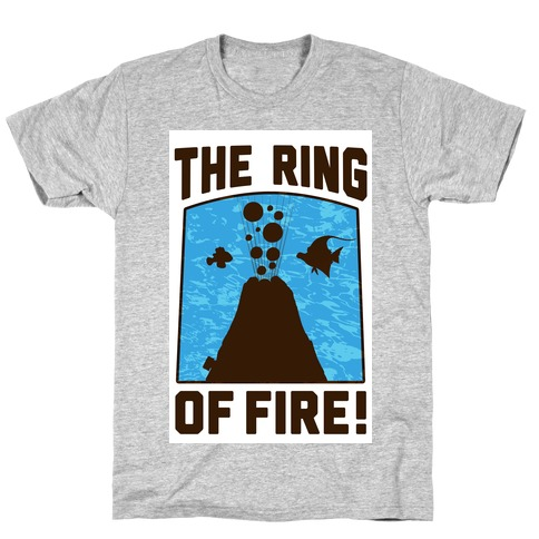 The Ring of Fire T-Shirt