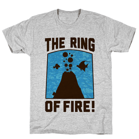 The Ring of Fire Mens T-Shirt