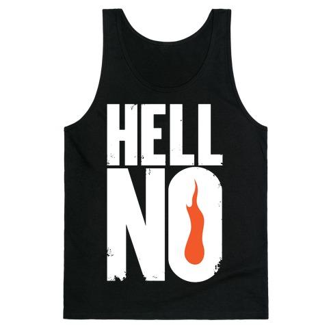 Hell No Tank Top