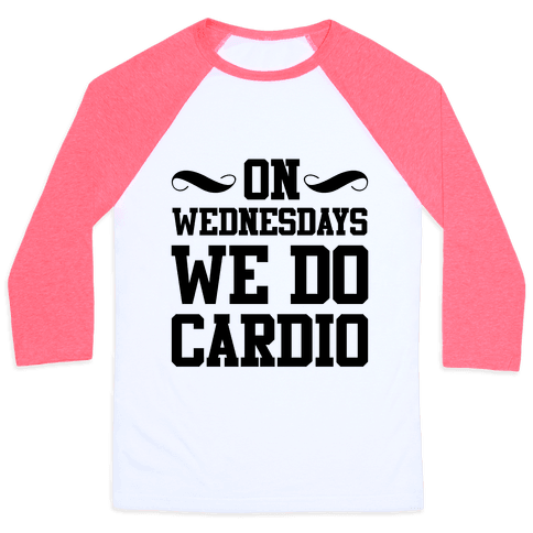 On Wednesdays We Do Cardio Baseball Tee