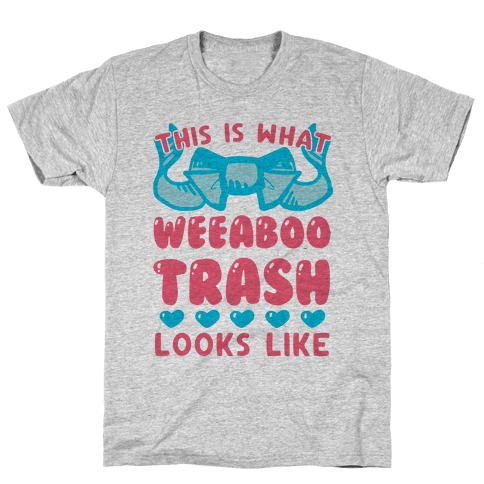 This Is What Weeaboo Trash Looks Like Mens T-Shirt