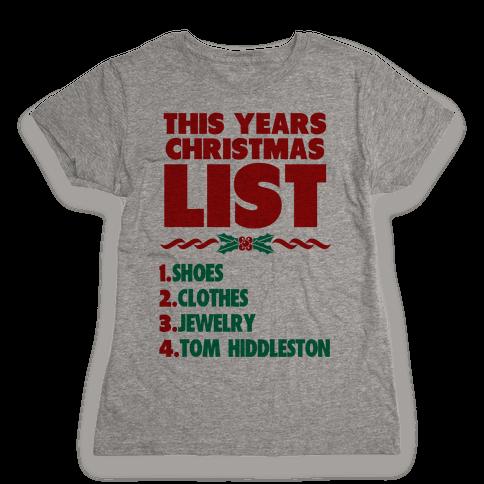 Tom is on my List Womens T-Shirt