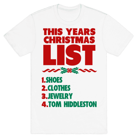 Tom is on my List Mens T-Shirt