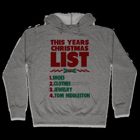 Tom is on my List Hooded Sweatshirt