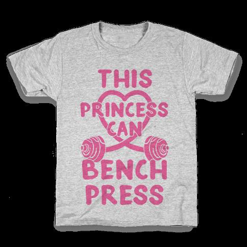 This Princess Can Bench Press Kids T-Shirt