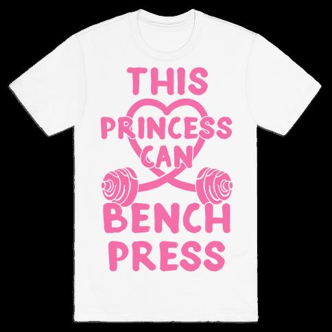 This Princess Can Bench Press Mens T-Shirt