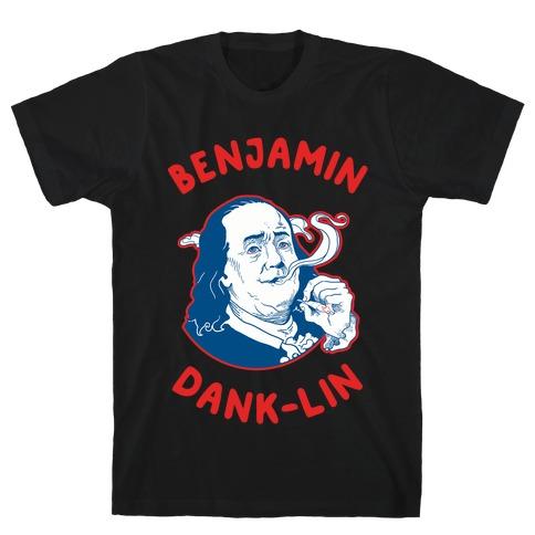 Benjamin Dank-lin T-Shirt