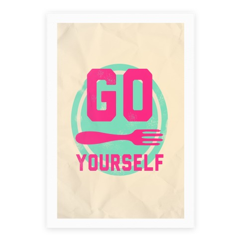 Go Fork Yourself Poster