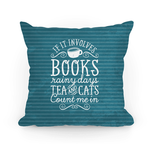 Books, Rainy Days, Tea, and Cats Pillow