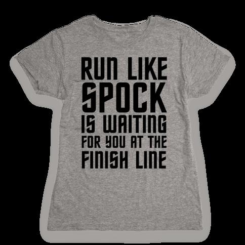 Run Like Spock Womens T-Shirt