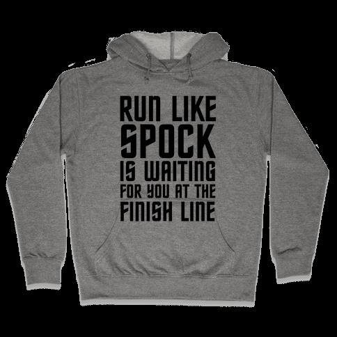 Run Like Spock Hooded Sweatshirt