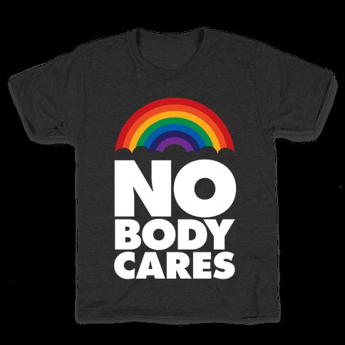 Nobody Cares Kids T-Shirt