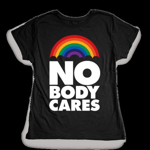 Nobody Cares Womens T-Shirt