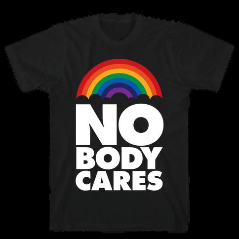 Nobody Cares Mens T-Shirt