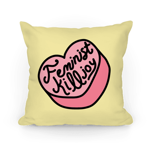Feminist Conversation Heart (Feminist Killjoy) Pillow