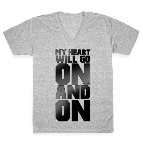 My Heart Will Go On V-Neck Tee Shirt