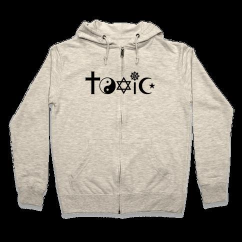 Toxic Religion Zip Hoodie
