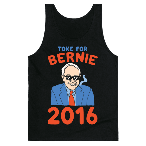 Toke For Bernie 2016 Tank Top