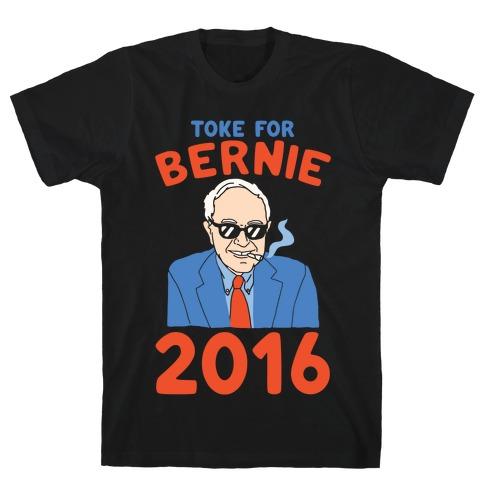 Toke For Bernie 2016 T-Shirt